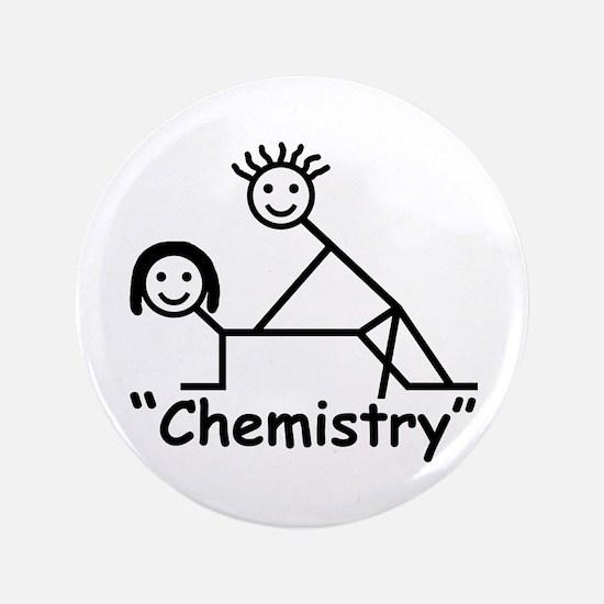 """Chemistry"" 3.5"" Button"
