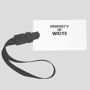 Property of WAITE Large Luggage Tag