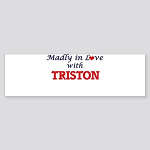 Madly in love with Triston Bumper Sticker