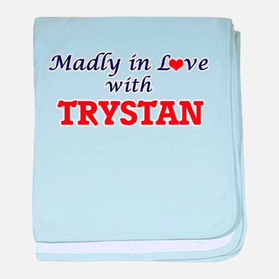 Madly in love with Trystan baby blanket