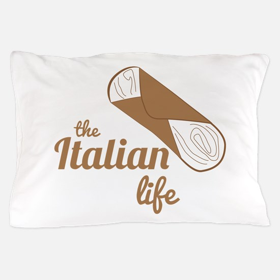 Italian Life Pillow Case