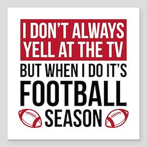 "Football Season Square Car Magnet 3"" x 3"""