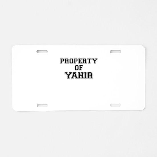 Property of YAHIR Aluminum License Plate