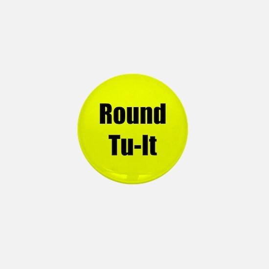 Round To-It Mini Button