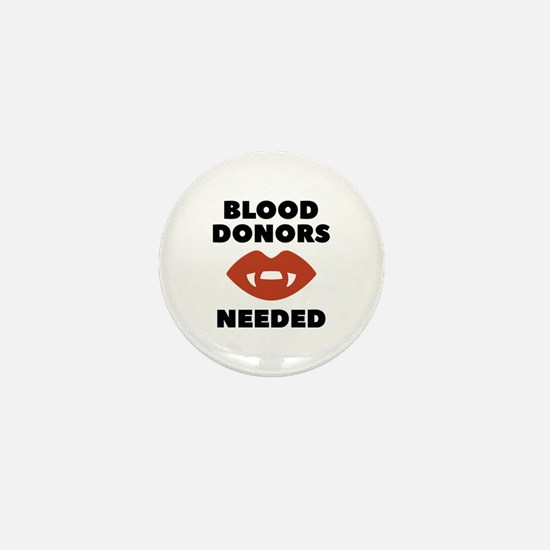Blood Donors Needed Mini Button