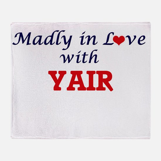Madly in love with Yair Throw Blanket