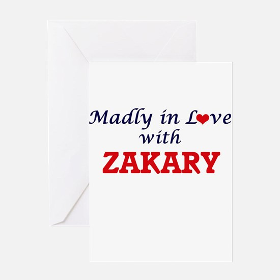 Madly in love with Zakary Greeting Cards