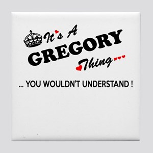 GREGORY thing, you wouldn't understan Tile Coaster