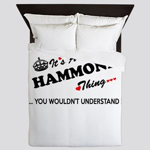 HAMMOND thing, you wouldn't understand Queen Duvet