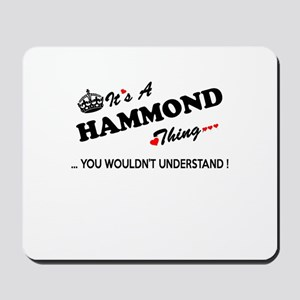 HAMMOND thing, you wouldn't understand Mousepad