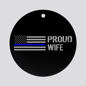 Police: Proud Wife Round Ornament