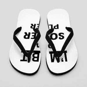 I'm bit of a Soccer player Flip Flops