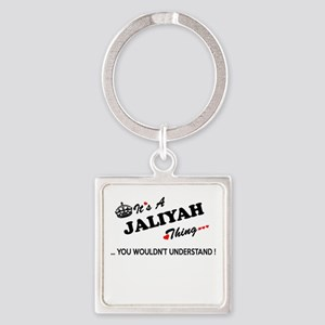 JALIYAH thing, you wouldn't understand Keychains