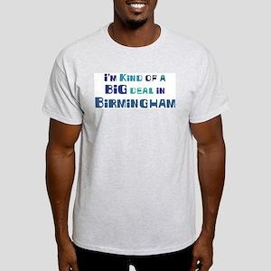 Big Deal in Birmingham Light T-Shirt