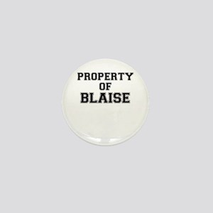 Property of BLAISE Mini Button