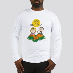 The Great Pumpkin Is Coming Long Sleeve T-Shirt