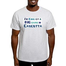 Big Deal in Calcutta T-Shirt