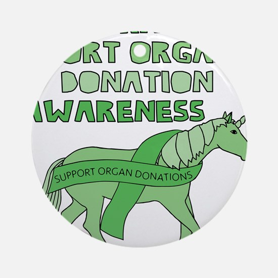 Unicorns Support Organ Donation Awa Round Ornament