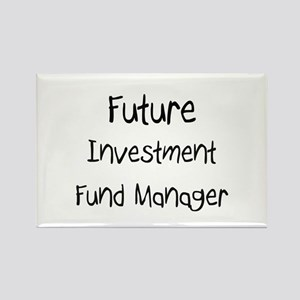 Future Investment Fund Manager Rectangle Magnet
