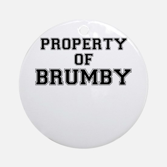 Property of BRUMBY Round Ornament
