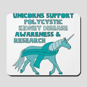 Unicorns Support Polycystic Kidney Disea Mousepad