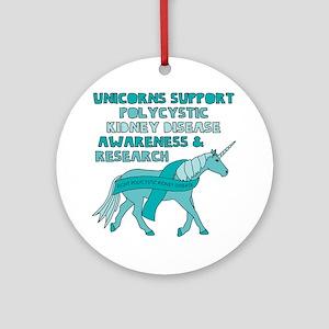 Unicorns Support Polycystic Kidney Round Ornament