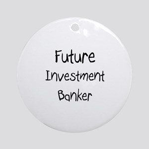 Future Investment Banker Ornament (Round)