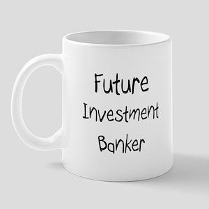 Future Investment Banker Mug