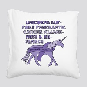 Unicorns Support Pancreatic C Square Canvas Pillow