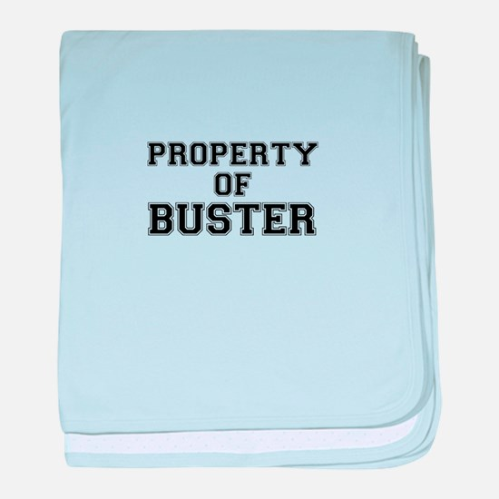 Property of BUSTER baby blanket