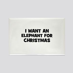 I want an Elephant for Christ Rectangle Magnet