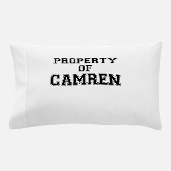 Property of CAMREN Pillow Case