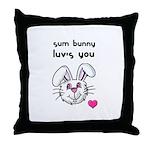 sum bunny luv's you Throw Pillow