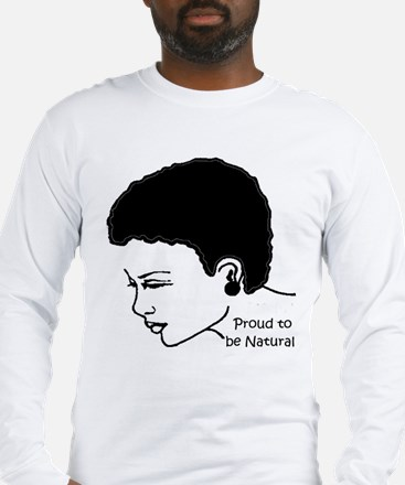 Proud to be Natura Long Sleeve T-Shirt