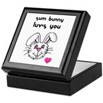 sum bunny luv's you Keepsake Box