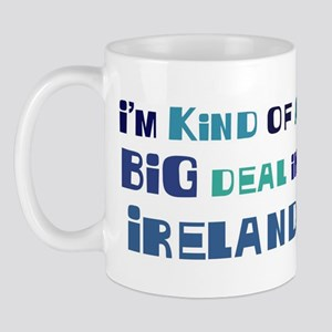 Big Deal in Ireland Mug