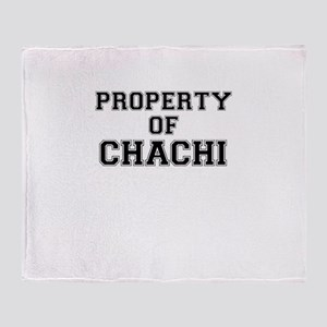 Property of CHACHI Throw Blanket