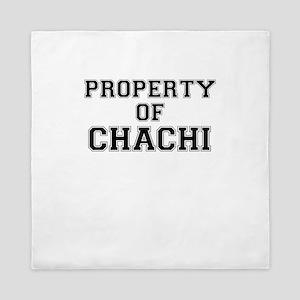 Property of CHACHI Queen Duvet
