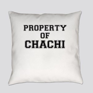 Property of CHACHI Everyday Pillow
