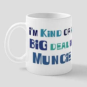 Big Deal in Muncie Mug
