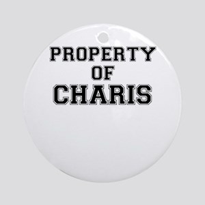 Property of CHARIS Round Ornament