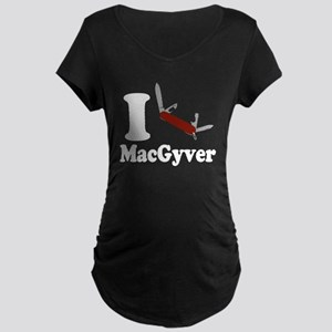 I Love MacGyver Maternity T-Shirt