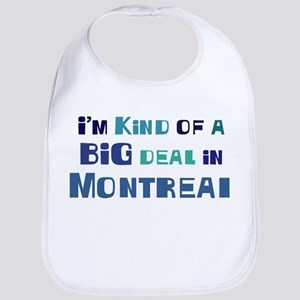 Big Deal in Montreal Bib