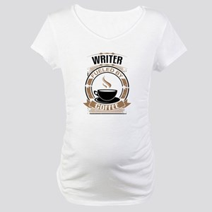Writer Fueled By Coffee Maternity T-Shirt