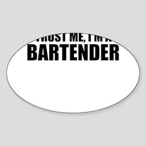 Trust Me, I'm A Bartender Sticker