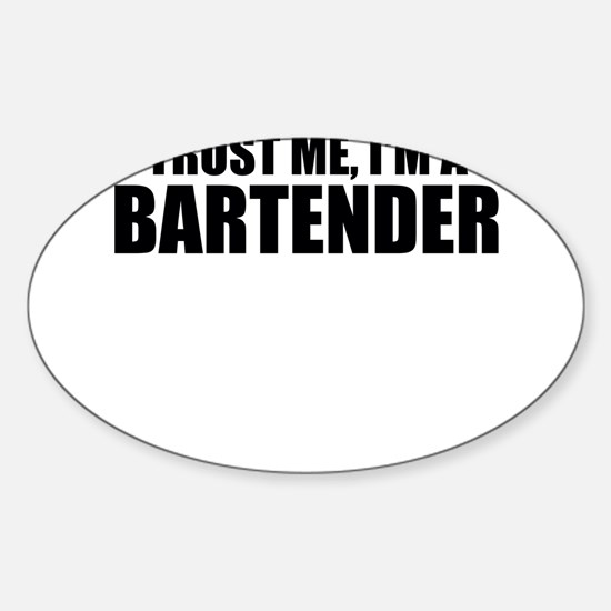 Trust Me, I'm A Bartender Decal