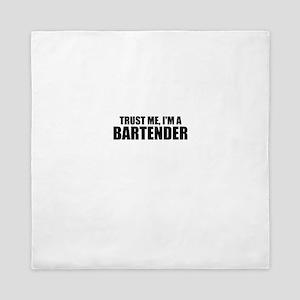 Trust Me, I'm A Bartender Queen Duvet