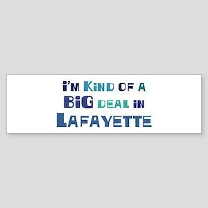 Big Deal in Lafayette Bumper Sticker