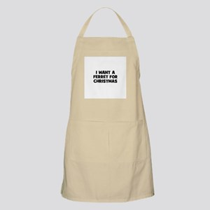 I want a Ferret for Christmas BBQ Apron