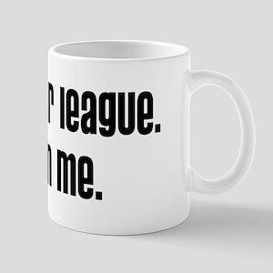 Hit On Me Mug